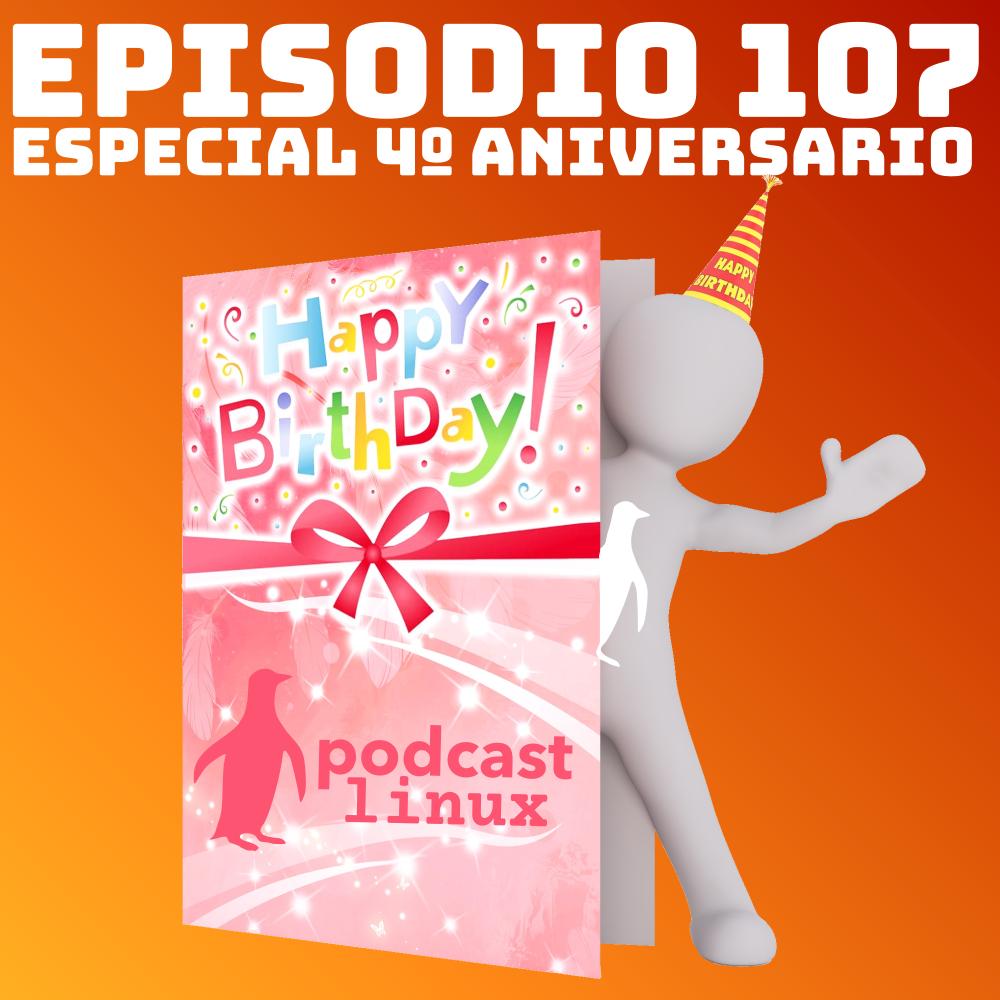 #107 Especial 4º Aniversario